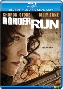 Border Run 2012 m720p BluRay x264-BiRD