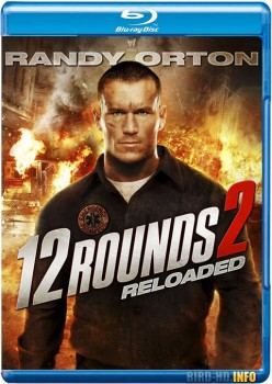 12 Rounds: Reloaded 2013 m720p BluRay x264-BiRD