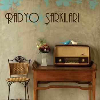 Çeşitli Sanatçılar - Radyo Şarkıları (2013) Full Albüm İndir 6194c1260344217