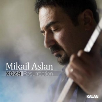 2b2a82265250613 Mikail Aslan – Xoza (2013) Full Albüm İndir