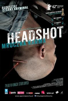Przód ulotki filmu 'Headshot. Mroczna Karma'