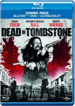 Dead in Tombstone 2013 m720p BluRay x264-BiRD