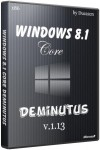 Windows 8.1 Core Deminutus v.1.13 by Ducazen (x86/RUS/2013)